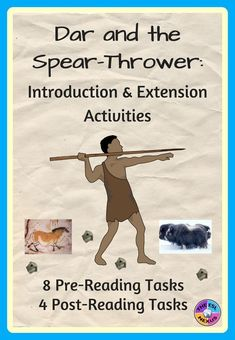 Introduce this story about a Neolithic Cro-Magnon boy in Ice Age Europe with 5 types of pre-reading activities. Then do 3 post-reading extension activities after reading Dar and the Spear Thrower to complete your novel study. #DarandtheSpearThrower #IceAge #Prehistory #CroMagnon #PrehistoricEurope #NeolithicAge
