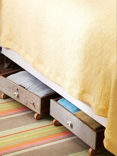 Add wheels to old dresser drawers and use for under the bed storage.