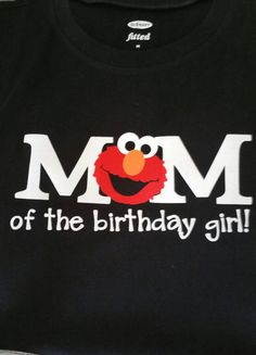 5a3f670d Items similar to Elmo Birthday Shirts, Mom of the Birthday Boy, Mom of the  Birthday or Girl Shirt, Elmo Party Shirts, Sesame Streer Inspired shirts,  ...