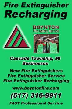 Fire Extinguisher Recharging Cascade Charter Township, MI.  (517) 316-9911 Check out Boynton Fire Safety Service.. The Complete Source for Fire Protection in Michigan. Call us Today!