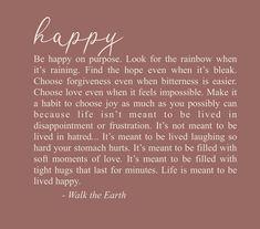 Walk The Earth, Choose Love, Forgiveness, Rainbow, Joy, Feelings, Happy, Life, Rain Bow