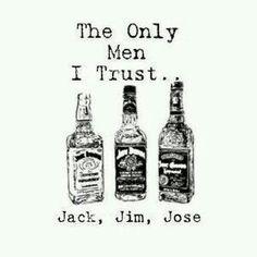 The only men I trust...