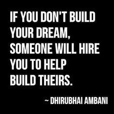 5.3 - If you don't... Dhirubhai Ambani