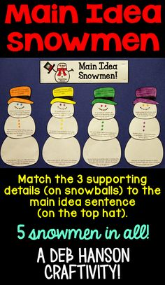 A Winter Main Idea Craftivity! Read the sentence on each of the 15 snowballs and match them to the appropriate main idea sentence! Standards-based activity that makes a great winter bulletin board!