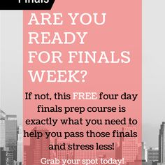 Are you already stressing about finals? If so, you need this course!