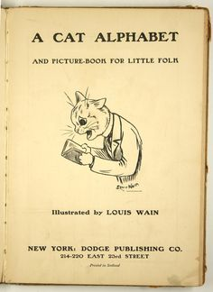 """""""A cat alphabet and picture book for little folk"""" by Loius Wain, Dodge Publishing Company, New York, ca. 1910s - Title page"""