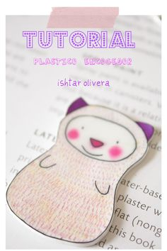 Tutorials | Ishtar Olivera  Shrinking plastic creations.  Design ideas.  I would use these as gift tags/hangs, frame decor, added to postcards or snailmail (inside or out!), jewelry & more!  Thank you again, Ishtar Olivera!