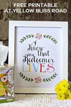 """Free Printable for Easter – """"My Redeemer Lives"""" via @Kristin Bergthold 