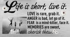 Live it, grab it...