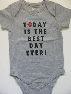 BEST DAY EVER ONESIE
