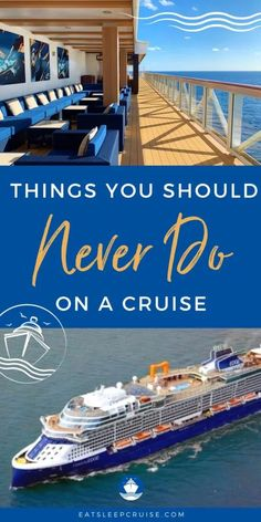 20 Things You Should Never Do on a Cruise - There are certain things you should NEVER do on a cruise. Find out if you have been making any of these cruise faux pas. #cruise #cruisetips #cruiseplanning #whatnottodo #eatsleepcruise