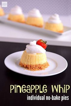The perfect summer dessert - this very easy No-Bake Pineapple Whipped Cream Dessert Cups Recipe is light, refreshing and full of citrus flavors. Perfect for people who love Dole Whip, lemon bars and sorbet.