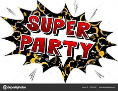 Super Party - Comic book style word on abstract background. Typography Design Layout, Layout Design, Comic Book Style, Comic Books, Super Party, Cavaliers Logo, Abstract Backgrounds, Comics, Words