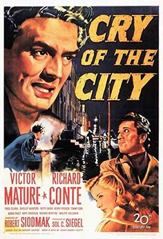 Victor Mature, Shelley Winters, and Richard Conte in Cry of the City Classic Film Noir, Classic Movies, Alfred Newman, Richard Conte, Shelley Winters, Bogart And Bacall, Battle Cry, Dark City, Photos