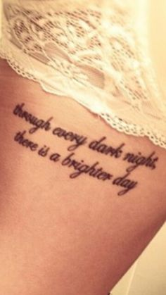 Through every dark night, there is a brighter day; love the placement