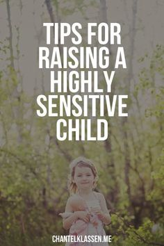 Have a child who is highly sensitive? Who experiences all the regular emotions but more intensely? Also known as having Sensory Processing Sensitivity, Highly Sensitive Children are very aware of the environment around them. Click through to read the 11 t Gentle Parenting, Kids And Parenting, Parenting Hacks, Parenting Goals, Parenting Classes, Parenting Styles, Over Sensitive, Sensitive People, Highly Sensitive Person Traits