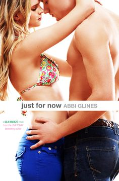 Just for Now – Abbi Glines