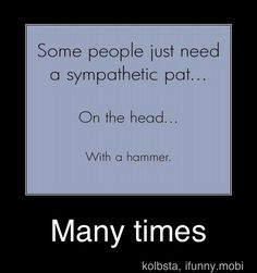 """iFunny :)  one of many funny pictures, comics & sayings etc... My mom pinned this on her """"for Niki"""" board... She knows me so well..."""