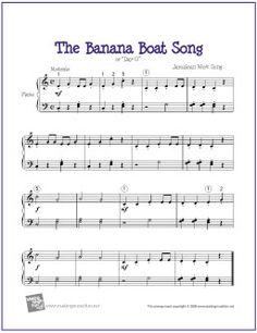 Banana Boat Song (Day-O) | Free Sheet Music for Easy Piano - http://makingmusicfun.net/htm/f_printit_free_printable_sheet_music/banana_boat_song_piano.htm