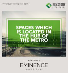 Keystone Eminence - Spaces which is located in the hub of the metro www.keystonelifespaces.com #wakad #commercial #Office #Industry