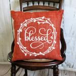 """""""Blessed"""" Made from a burnt orange colored burlap fabric Hand-stenciled in white or the color of your choice. Lined in muslin with a muslin backing. Size 14 x 14 Stenciled Pillows, Burlap Pillows, Fall Pillows, Throw Pillows, Colored Burlap, Burlap Fabric, Pillow Inserts, Hand Stitching, Farmhouse Decor"""