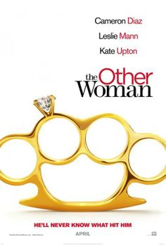 The Other Woman (2014)  Must watch trailer!! Too funny to pass up!