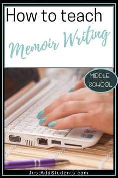 Looking for ideas for teaching memoir writing?  Here is a step-by-step guide to getting your students writing meaningful memoirs!