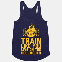 Seriously? I need this shirt! Buffy Geek meets workout geek chic!