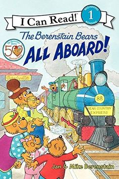 The Berenstain Bears All Aboard! I Can Read. Level 1