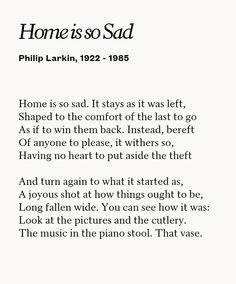 'Home is so Sad' ' Larkin
