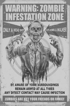 "Survival Zombie Apocalypse:  ""Warning: Zombie Infestation Zone."""