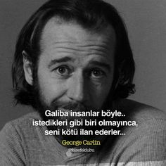 Camo Party, Good Sentences, George Carlin, Word Up, Wise Quotes, Motto, Karma, Favorite Quotes, Philosophy