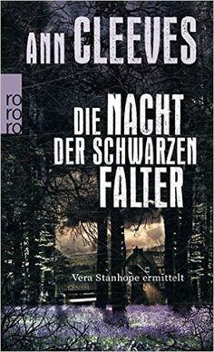 Buchvorstellung: Die Nacht der schwarzen Falter - Ann Cleeves http://www.mordsbuch.net/2016/09/21/buchvorstellung-die-nacht-der-schwarzen-falter-ann-cleeves/