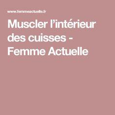 Muscler l'intérieur des cuisses - Femme Actuelle