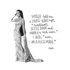 CHER I am a rich man print | Etsy Feminist Quotes, Feminist Art, Cher Quotes, Bitch Quotes, Baddie Quotes, Rich Man, Quote Aesthetic, Powerful Women, Women Empowerment