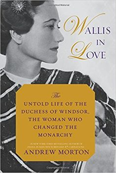 582 best books worth reading images on pinterest wallis in love the untold life of the duchess of windsor the woman who fandeluxe Choice Image