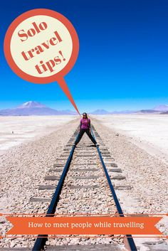 Solo Travel Tips - How to meet people while traveling — Tofu Traveler