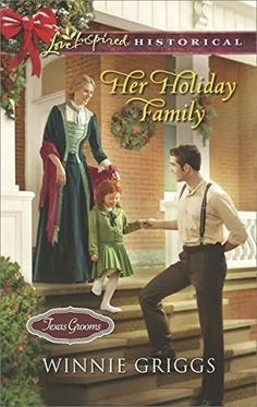 Winnie Griggs - Her Holiday Family