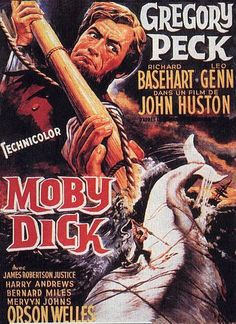 Moby Dick (1956) USA D: John Huston. Gregory Peck, Richard Basehart, Leo Genn, Harry Andrews, James Robertson-Justice, Bernard Miles, Mervyn Johns, Orson Welles. 28/09/05