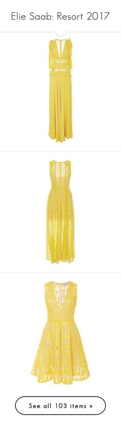 """Elie Saab: Resort 2017"" by livnd ❤ liked on Polyvore featuring ElieSaab, resort2017, dresses, gowns, gown, long dresses, ruffle maxi dress, long silk dress, sleeveless maxi dress and yellow evening dress"