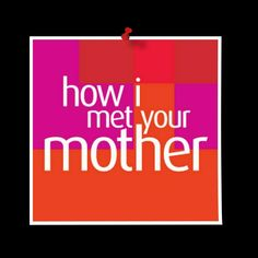 How I Met Your Mother, I Meet You, Keep Calm, Stay Calm, Relax