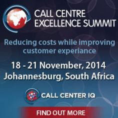 Call Centre Excellence Summit, covering all call centre operations (retail, healthcare, finance, travel, etc) and how to increase production efficiency and improve customer experience. Venue: Empire Executive Hotel, Sandton, Johannesburg, Gauteng, 2146, SA, Dt and time: November 18 - 20, 2014' 9:00 am to 5:00 pm, Booking: http://atnd.it/14958-0