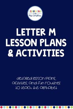These lesson plans are designed to teach your preschool students or kindergarten students the letter M. You can use them all week, or choose the activities you would like to introduce the letter Mm all in one day. Book connections, an All About Me Activity, handwriting practice, and activities to incorporate throughout your day.