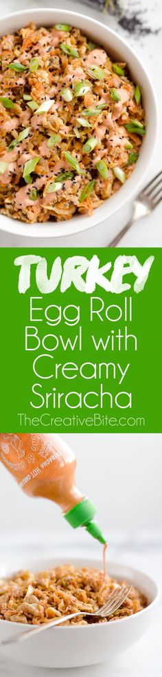 Turkey Egg Roll Bowl with Creamy Sriracha is an amazingly healthy and easy 20 minute bowl of goodness perfect for lunch or dinner! Sauteed cabbage, carrots, onion and ground turkey are tossed with an Asian inspired sauce and topped with a creamy Greek yogurt sriracha mayo sauce.
