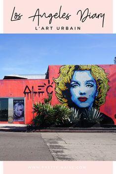 Los Angeles Diary - L'Art Urbain | A la découverte des rues colorées de Los Angeles