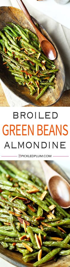 Broiled Green Beans Almondine - A buttery and nutty Broiled Green Beans Almondine Recipe thats on the healthier side and only takes 15 minutes to make from start to finish! Recipe, gluten free, side, appetizer, snack, healthy, vegetables | pickledplum.com