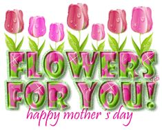 animated happy mothers day | Happy Mother's Day !!! A time for warm thoughts and fond memories !!!