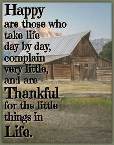 Life Rules, Attitude Of Gratitude, A Day In Life, Try Harder, Country Life, Best Quotes, Thankful, Let It Be, Feelings