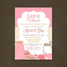 Love is Sweet Bridal Shower Invitations Printable File - Mason Jars, Hearts, Cupcakes via Etsy