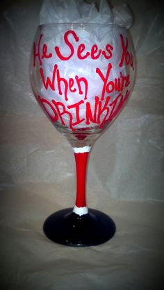 He Sees You When You're Drinking 20 oz Hand Painted Wine Glass on Etsy, $15.00